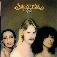 Supermax (Супермакс) обложки альбомов  1976: Don't Stop Music