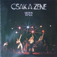 1977 - Csak A Zene