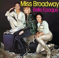 Belle Epoque (Бель Эпок) обложки альбомов  1977 - Miss Broadway