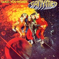 Ganymed (Ганимед) обложки альбомов 1978 -Takes You Higher