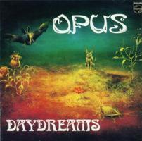 группа Opus (Опус) обложки альбомов 1980 Daydreams