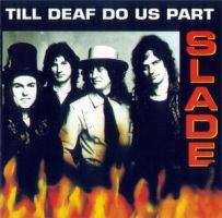 1981 - Till Deaf Do Us Part