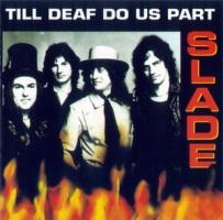 1981 - Till Deaf Do Us Part