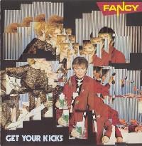 Fancy обложки альбомов  1985.Get Your Kicks