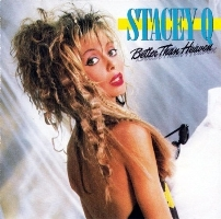 Stacey Q (Стэйси Кью) обложки альбомов 1986 - Better Than Heaven