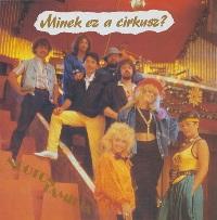 1986 - Minek Ez A Cirkusz