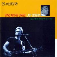 1987 - Last Session (Sting & Gil Evans)