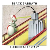 Black Sabbath - Technical Ecstacy (1976)