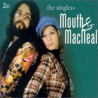 Mouth & MacNeal / The Singles